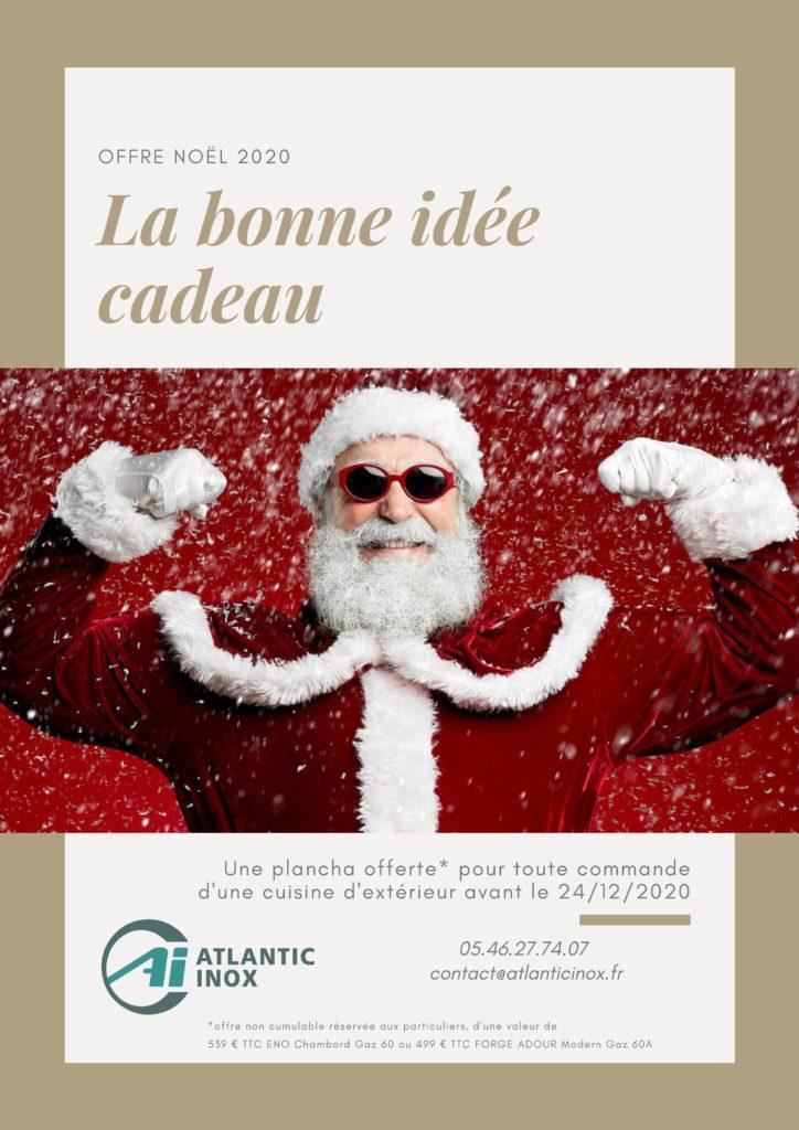 Offre Noel idée cadeau plancha Atlantic inox la Rochelle-cuisine d'extérieur été